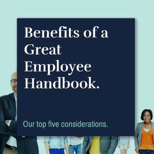 The Benefits of a Great Employee Handbook