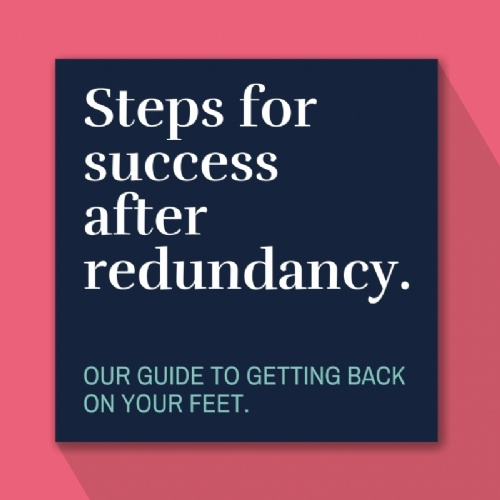 Steps for Success After Redundancy